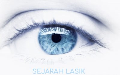 Sejarah LASIK (Laser Assisted In Situ Keratomileusis)